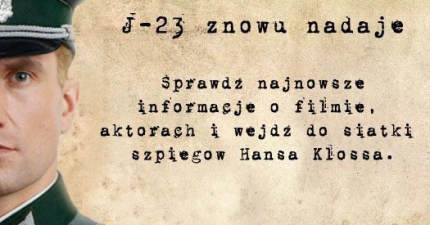 J-23 (Hans Kloss) znowu nadaje… na Facebook'u