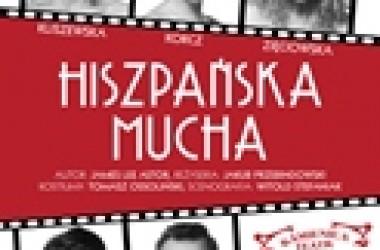 Premiera spektaklu Hiszpańska Mucha