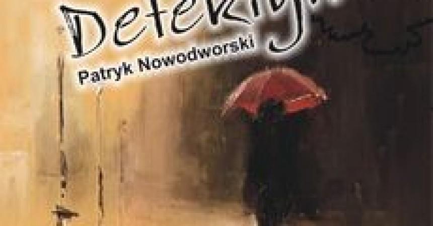 Bystry Detektyw – kryminał Nowodworskiego