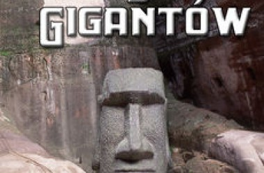 """Zaginiony świat gigantów"" – The Lost World of Giants"