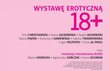 """Noc Muzeów -Kamienica artystyczna """"Ta3"""" – wystawa erotyczna """"18+"""""""
