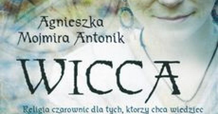 Wicca – religia czarownic Podręcznik dla czarownic