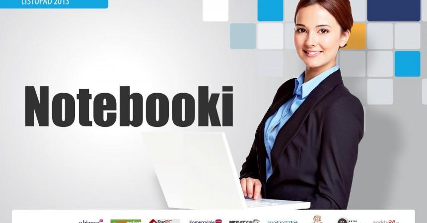 Raport specjalny: Notebooki