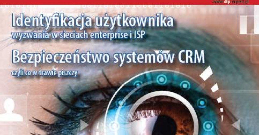 Bezpieczeństwo systemów CRM – najnowsze wydanie DLP expert już jest dostępn