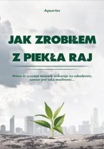 jak_zrobilem_z_piekla_raj_large
