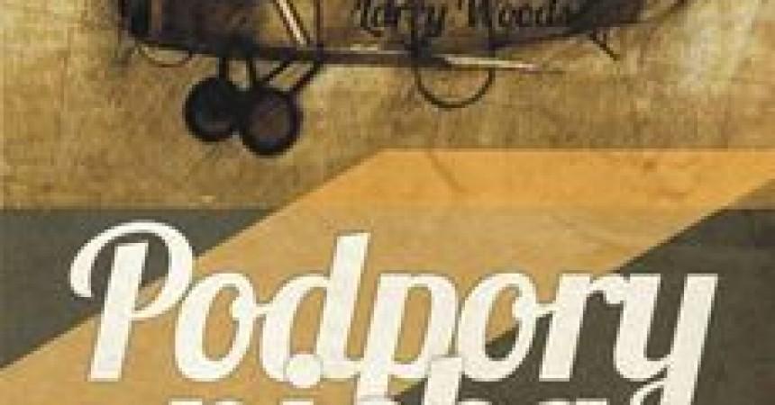 Podpory nieba – powieść Tomasza Kopieckiego