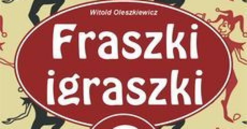 Fraszki igraszki część II