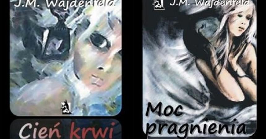 Nowe powieści J.M. Wajdenfeld
