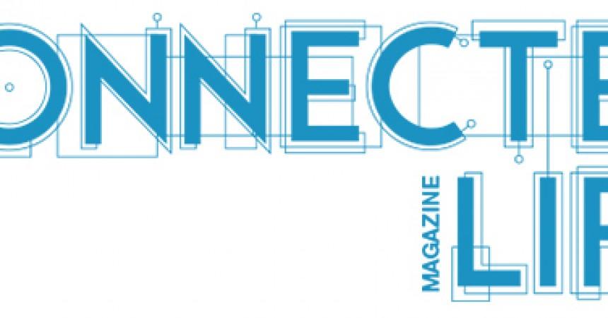 Connected Life Magazine wkrótce na polskim rynku
