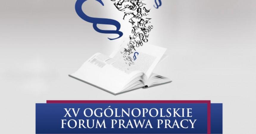 XV Ogólnopolskie Forum Prawa Pracy