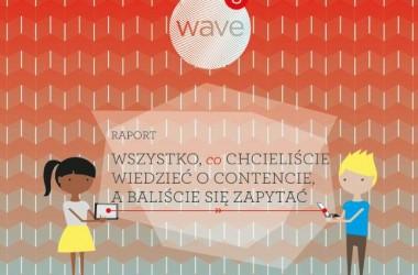 UM o trendach w marketingu treści – w najnowszym raporcie Wave 8
