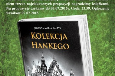 """Wygraj książkę Jolanty Marii Kalety """"Kolekcja Hankego"""""""