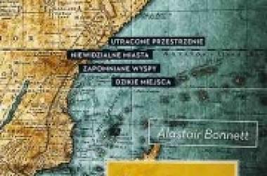 Podróż w nieznane dzikie miejsca – nowa książka Alastaira Bonnetta