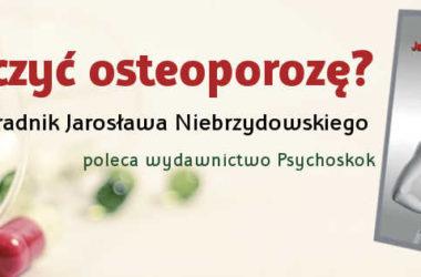 Osteoporoza – co warto o niej wiedzieć?
