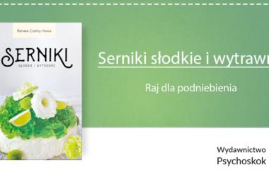 Renata Czelny-Kawa — Serniki słodkie i wytrawne