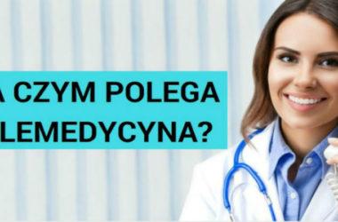 Na czym polega telemedycyna?