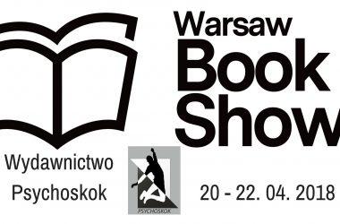 Wydawnictwo Psychoskok na Warsaw Book Show – 20-22.04.