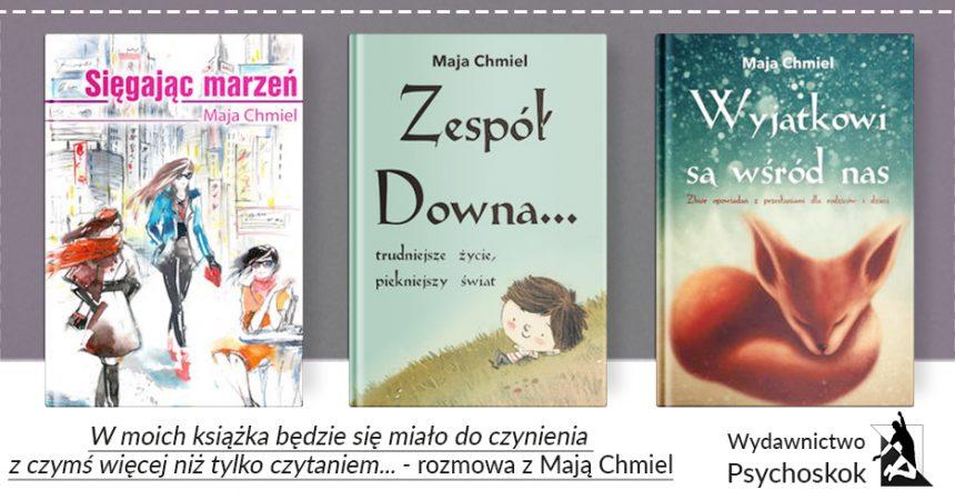 """""""W moich książka będzie się miało do czynienia z czymś więcej niż tylko czytaniem"""" – rozmowa z Mają Chmiel"""
