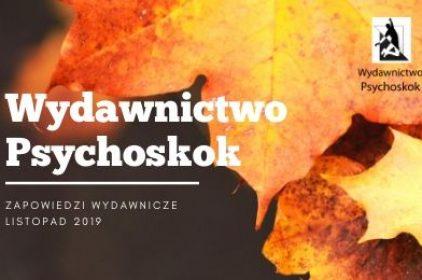 Wydawnictwo Psychoskok – zapowiedzi wydawnicze listopad 2019