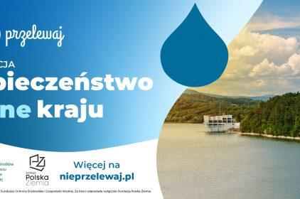 """Czy Polsce grozi brak wody? Konferencja prasowa """"Bezpieczeństwo wodne kraju"""""""